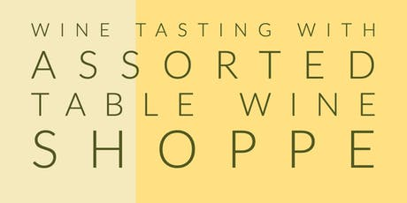 Wine Tasting with Assorted Table Wine Shoppe tickets