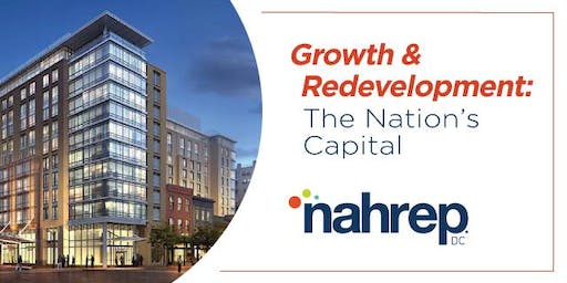 NAHREP DC: Growth & Redevelopment: The Nation's Capital