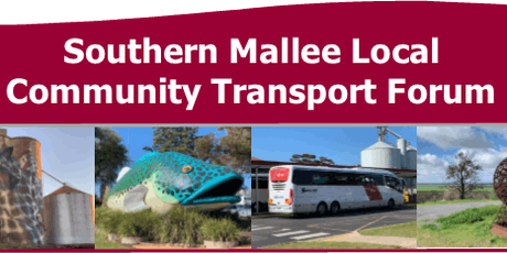 Southern Mallee Local Community Transport Forum tickets