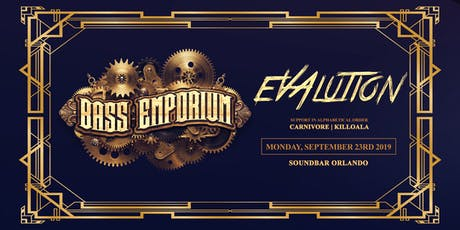 The Bass Emporium Presents Evalution | Monday  09.23 tickets