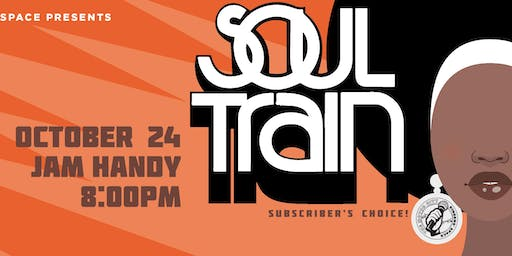 The Motor City Singers' Space: Soul Train (Subscribers' Choice)