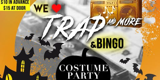 We Love Trap Music (and More) and Bingo: Costume Party Edition