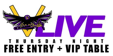 PARTY FREE THURSDAY NIGHT @ V-LIVE ATLANTA - FREE VIP ENTRY + VIP TABLE tickets