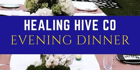 Healing HIVE Co Evening Dinner tickets