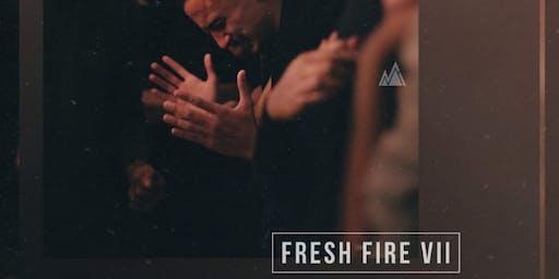 Fresh Fire 7