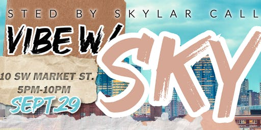 Vibe With Sky: 1St Annual Concert & Kick It