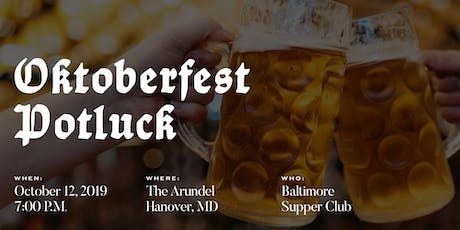 Baltimore Supper Club: Oktoberfest Potluck tickets