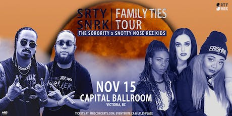 SNOTTY NOSE REZ KIDS and THE SORORITY tickets