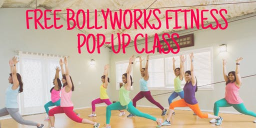 Free BollyWorks Fitness Pop-up Class