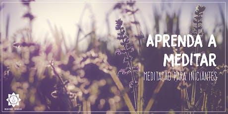 Aprenda a Meditar - Mini Curso ingressos