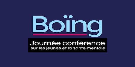 Boïng - Journée conférence JEUNES et SANTÉ MENTALE *WEBDIFFUSION* billets