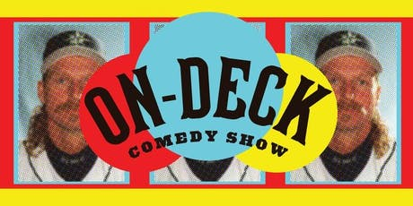 On Deck Comedy Show World Series tickets