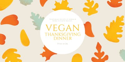 Vegan Thanksgiving Dinner at DTE Kailua
