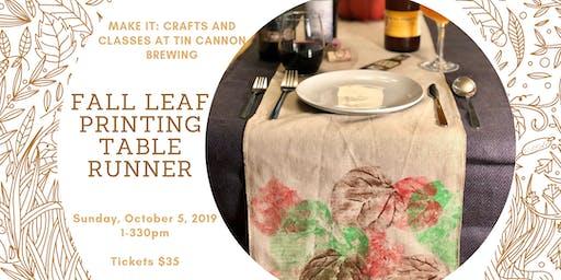 Fall Leaf Printing Table Runner