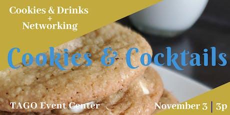 Cookies & Cockails : Networking Mixer tickets