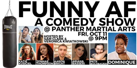 FUNNY AF Stand-Up Comedy Show @ PANTHER Martial Arts tickets