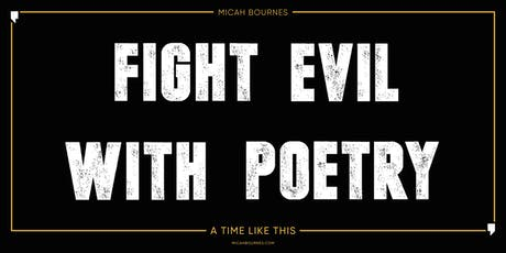 Fight Evil With Poetry // Artist Showcase & Art Gallery tickets
