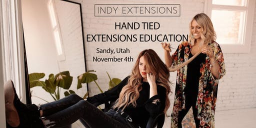 Indy Hand Tied Extensions Education - Utah