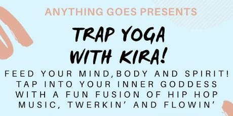 Trap Yoga with Kira tickets