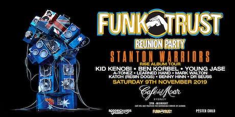 FUNKTRUST ft Stanton Warriors tickets