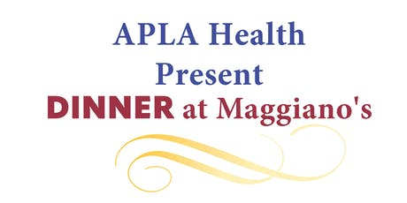 APLA Health Presents Dinner at Maggiano's  tickets