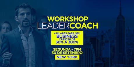 Workshop Leader Coach - 4 Pilares para seu Business Crescer de 30% a 300% tickets