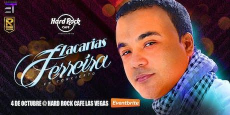 """Hard Rock Cafe Las Vegas Presenta: """"Zacarías Ferreira"""" tickets"""