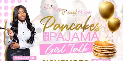 Pancakes & Pajama girl talk