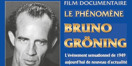 "Film documentaire ""Le phénomène Bruno Groning"": LYON5 : Dim.29/9/2019"