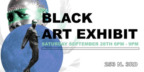 FREE EVENT : BLACK ART EXHIBIT tickets