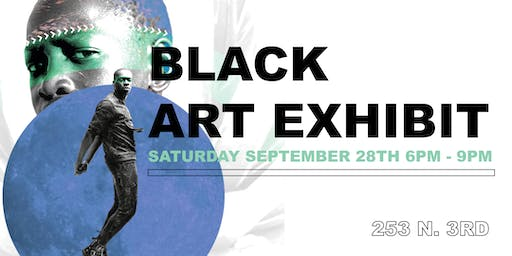 FREE EVENT : BLACK ART EXHIBIT