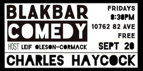 Blakbar Comedy w/ Charles Haycock tickets