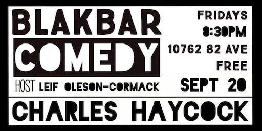 Blakbar Comedy w/ Charles Haycock