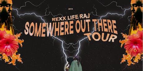 Rexx Life Raj tickets