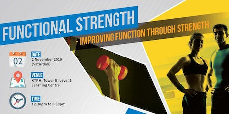 Functional Strength - Improving Function Through Strength tickets