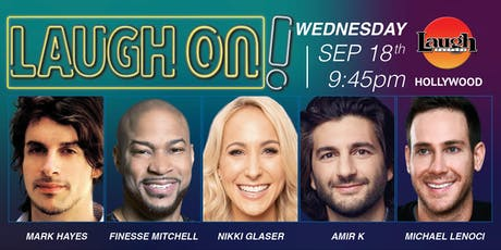 Nikki Glaser, Amir K, and more - Laugh On! tickets