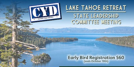 CYD Tahoe State Leadership Committee and Retreat tickets