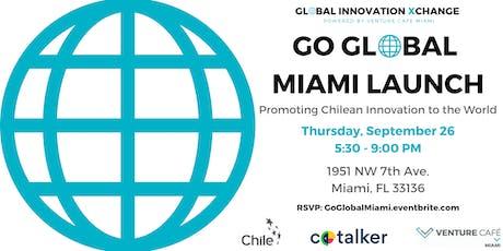 ProChile Go Global Miami Launch tickets