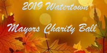 2019 Watertown Mayors Charity Ball