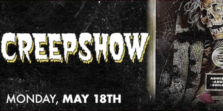 Creepshow the Movie tickets