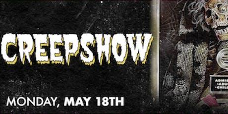Creepshow the Movie tickets