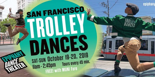 16th Annual San Francisco Trolley Dances!