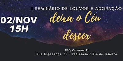 I SEMINÁRIO DE LOUVOR E ADORAÇÃO