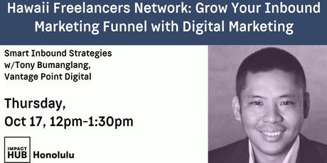 Hawaii Freelancer's Network: Grow Your Inbound Marketing Funnel with Digital Marketing tickets