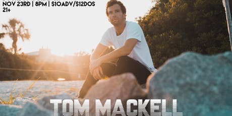 Tom Mackell w/ Black Dandelion tickets