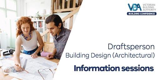 Draftsperson - Building Design (Architectural) Information Sessions