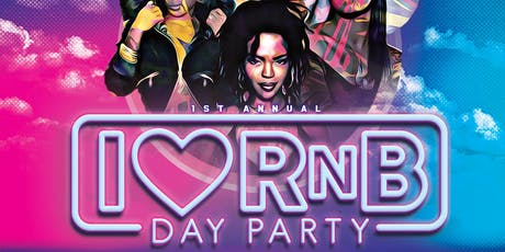 I HEART RnB DAY PARTY tickets