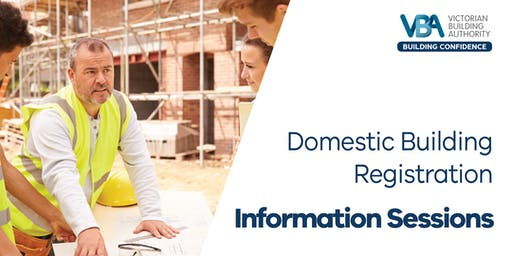Domestic Building Registration Information Sessions