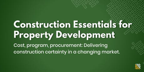 Construction Essentials for Property Development - Brisbane tickets