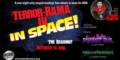 Terror-Rama IV: IN SPACE! THE READING! tickets